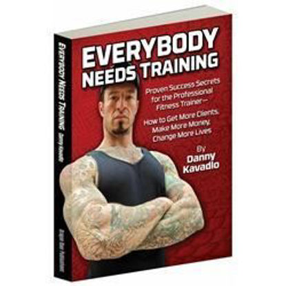 Bild von Everybody Needs Training by Danny Kavadlo