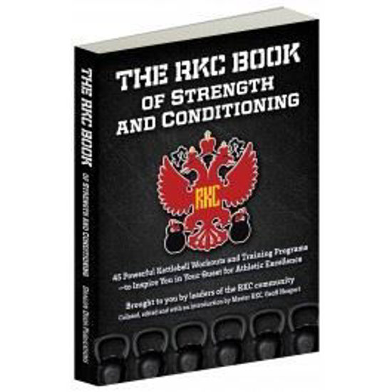 Bild von The RKC Book of Strength and Conditioning